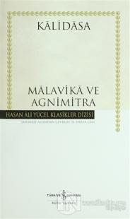 Malavika ve Agnimitra (Ciltli)