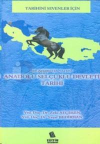 Malazgirt'ten Vatana Anadolu Selçuklu Devleti Tarihi