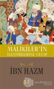 Malikiler'in Eleştirilerine Cevap