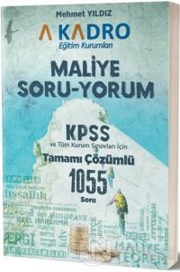 Maliye Soru-Yorum KPSS ve Tüm Kurum Sınavları İçin Tamamı Çözümlü 1055 Soru