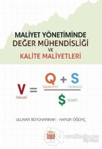 Maliyet Yönetiminde Değer Mühendisliği ve Kalite Maliyetleri