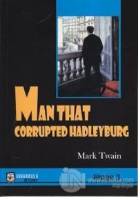 Man That Corrupted Hadleyburg %10 indirimli Mark Twain
