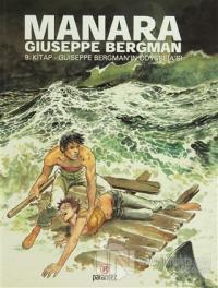 Manara: Guiseppe Bergman'ın Odysseia'sı 9. Kitap