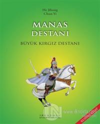 Manas Destanı (Resimli Kitap) %22 indirimli He Jihong