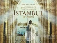 Manastırların Penceresinden İstanbul (Ciltli)