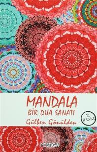 Mandala - Bir Dua Sanatı