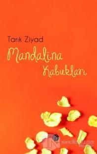 Mandalina Kabukları Tarık Ziyad
