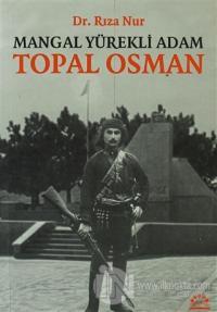 Mangal Yürekli Adam Topal Osman