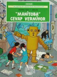 Manitoba Cevap Vermiyor Herge