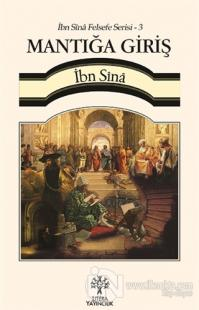 İbn Sina Felsefe Serisi - 3: Mantığa Giriş (Cep Boy)
