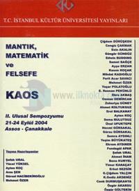Mantık, Matematik ve Felsefe 2. Ulusal Sempozyumu: Kaos