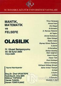 Mantık, Matematik ve Felsefe : 4. Ulusal Sempozyumu 5 - 8 Eylül 2004 : Olasılık