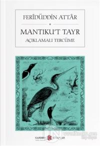 Mantıku't Tayr (Açıklamalı Tercüme)