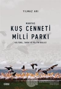 Manyas Kuş Cenneti Milli Parkı (Kültürel, Tarihi ve Politik Ekoloji)