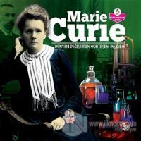 Marie Curie - Dünyayı Değiştiren Muhteşem İnsanlar