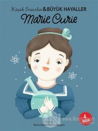 Marie Curie - Küçük İnsanlar ve Büyük Hayaller