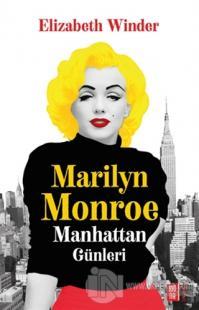 Marilyn Monroe - Manhattan Günleri
