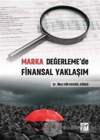 Marka Değerleme'de Finansal Yaklaşım