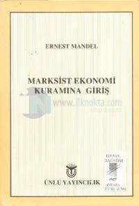 Marksist Ekonomi Kuramına Giriş %20 indirimli Ernest Mandel