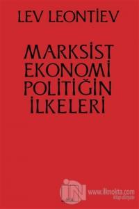 Marksist Ekonomi Poiltiğin İlkeleri %10 indirimli Leo Leontiev