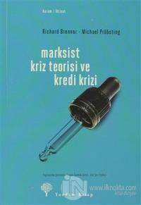Marksist Kriz Teorisi ve Kredi Krizi