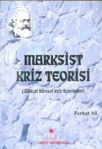 Marksist Kriz Teorisi Ferhat Ali