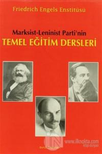 Marksist - Leninist Parti'nin Temel Eğitim Dersleri