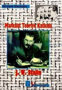 Marksist Teoriye Katkıda J. W. Stalin