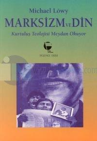 Marksizm ve Din Kurtuluş Teolojisi Meydan Okuyor