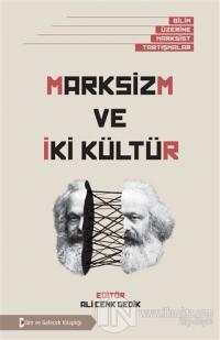 Marksizm ve İki Kültür %20 indirimli Kolektif
