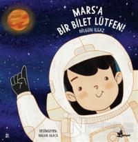 Mars'a Bir Bilet Lütfen!