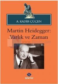 Martin Heidegger - Varlık ve Zaman