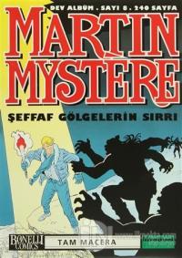 Martin Mystere Dev Albüm Sayı:8 Şeffaf Gölgelerin Sırrı