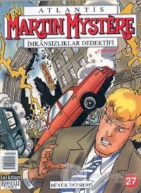 Martin Mystere İmkansılıklar Dedektifi Büyük Deprem! Sayı: 27