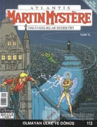 Martin Mystere İmkansızlar Dedektifi Sayı: 113 Olmayan Ülke'ye Dönüş