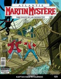 Martin Mystere İmkansızlar Dedektifi Sayı: 120 Kaptan Kidd'in Hazinesi