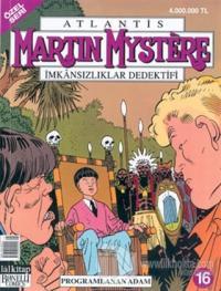 Martin Mystere İmkansızlıklar Dedektifi Özel Seri Sayı: 16 Programlanan Adam