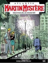 Martin Mystere İmkansızlıklar Dedektifi Sayı: 129 Hoşçakal, Java
