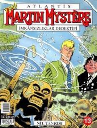 Martin Mystere İmkansızlıklar Dedektifi Sayı: 13 Nil Tanrısı