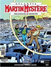 Martin Mystere İmkansızlıklar Dedektifi Sayı: 131 Hafızasını Yitiren Adam