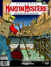 Martin Mystere İmkansızlıklar Dedektifi Sayı: 147 Atlantis Gri Med Cezir