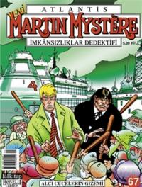 Martin Mystere İmkansızlıklar Dedektifi Sayı: 67  Alçı Cücelerin Gizemi