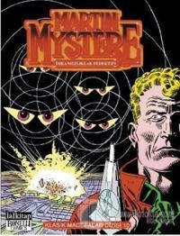 Martin Mystere Klasik Maceralar Dizisi Sayı: 10