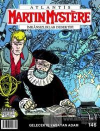 Martin Mystere Sayı: 146 Gelecekte Yaşayan Adam