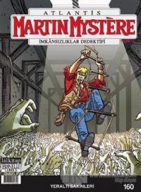 Martin Mystere sayı 160 İmkansızlıklar Dedektifi -  Yeraltı Sakinleri