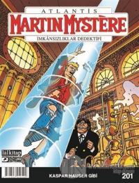Martin Mystere Sayı: 201 - Kaspar Hauser Gibi
