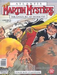 Martin Mystere Sayı: 32 İmkansızlar Dedektifi Cengiz Han Operasyonu