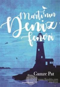 Martı'nın Deniz Feneri Gamze Pat