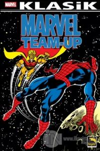 Marvel Team-Up Klasik Cilt: 5