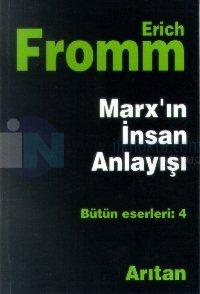 Marx'ın İnsan Anlayışı - Bütün Eserleri 4